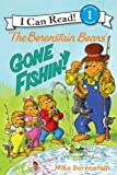 The Berenstain Bears - Gone Fishin'!, Mike Berenstain, 0062075594