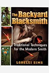 The Backyard Blacksmith Hardcover