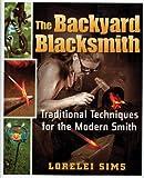 ISBN: 0785825673 - The Backyard Blacksmith