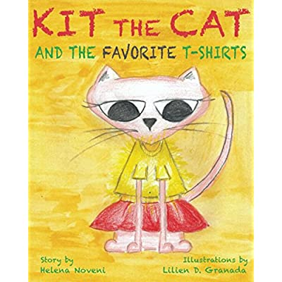 Cat shirt Kit The Cat And The Favorite T-Shirts: Teach your kids how not to get upset! (first readers for kids [tag]