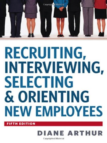 Recruiting,Interviewing...New Employees
