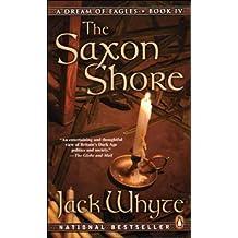 The Saxon Shore (A Dream of Eagles, Book 4)