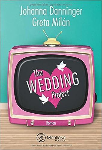 The Wedding Project von Johanna Danninger und Greta Milán