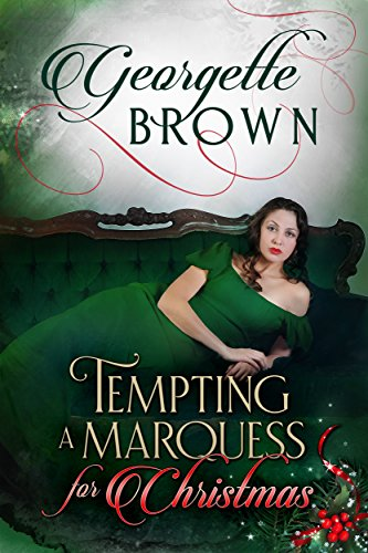 If you're looking to heat up your Christmas reading, treat yourself to Tempting A Marquess for Christmas (A Steamy Regency Romance 5) by Georgette Brown  75% price cut!