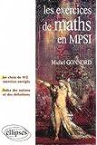 Les exercices de Mathématiques en MPSI : Un choix de 412 exercices corrigés + un index des notions et des définitions