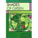 Shades of Green: Environment Activism Around the Globe (International Environmental History)