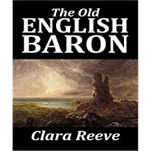 The Old English Baron - Clara Reeve (ANNOTATED) Original Content of First Edition (English Edition)