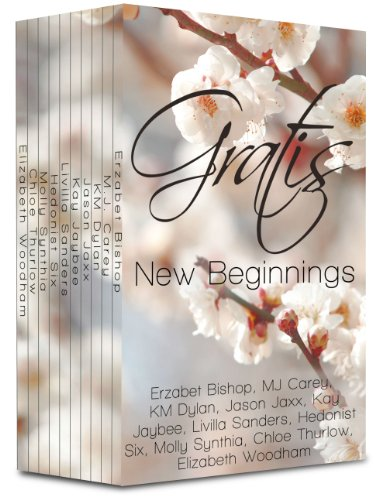 Gratis : New Beginnings: an erotica anthology (Gratis Anthologies Book 2) (English Edition)