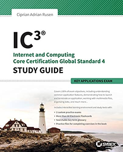 ic3 internet and computing core certification key applications rh amazon com IC3 Logo IC3 Exams Key Applications