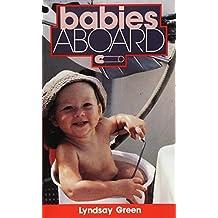 Babies Aboard by Lyndsay Green (1990-04-19)