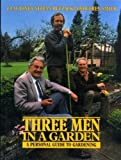 Three Men in a Garden, Clay Jones and Stefan T. Buczacki, 0563204915