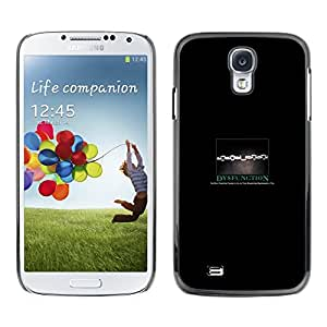 // PHONE CASE GIFT // Duro Estuche protector PC Cáscara Plástico Carcasa Funda Hard Protective Case for Samsung Galaxy S4 / Dysfunction /