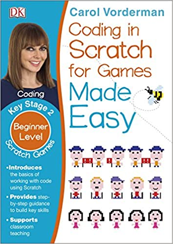 Coding In Scratch For Games Made Easy (DK)