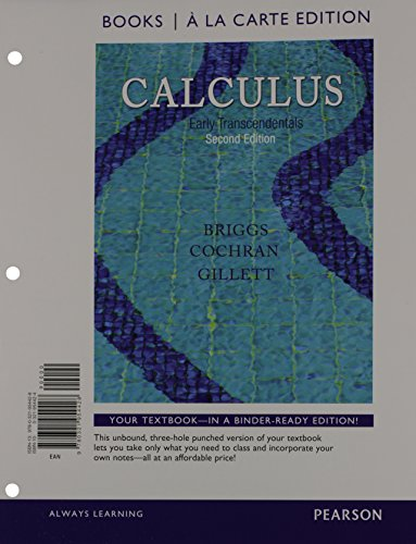 Calculus: Early Transcendentals, Books a la Carte Edition (2nd Edition)