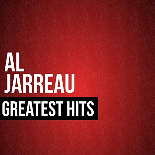 Al Jarreau Greatest Hits