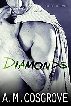 Diamonds (Den of Thieves Book 1) by [Cosgrove, A.M.]
