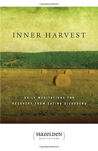 Inner Harvest: Daily Meditations for Recovery from Eating Disorders (Hazelden Meditation Series) by Brand: Hazelden
