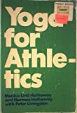 Yoga for Athletics, Harmon Hathaway and Monica L. Hathaway, 0809275600