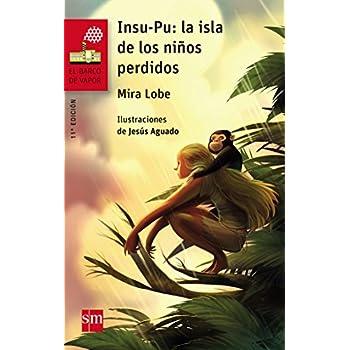 Insu-Pu: La isla de los niños perdidos (El Barco de Vapor Roja)