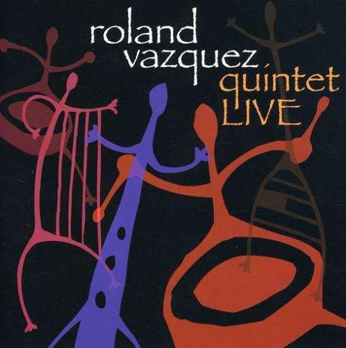 Quintet Live (Roland Vazquez)
