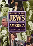 History of the Jews in America, Linda Gutstein, 155521018X