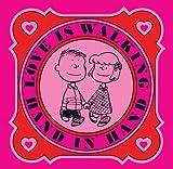 Love Is Walking Hand in Hand, Charles M. Schultz, 1604333022