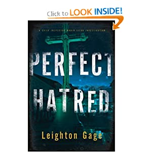 Perfect Hatred (Chief Inspector Mario Silva Investigations, No. 6) Leighton Gage