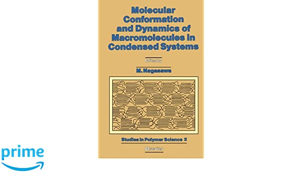 Molecular Conformation and Dynamcis of Macromolecules in Condensed Systems