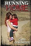 Running Home (Volume 3)