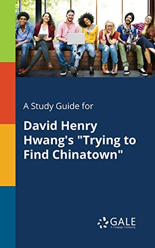 A Study Guide for David Henry Hwang's