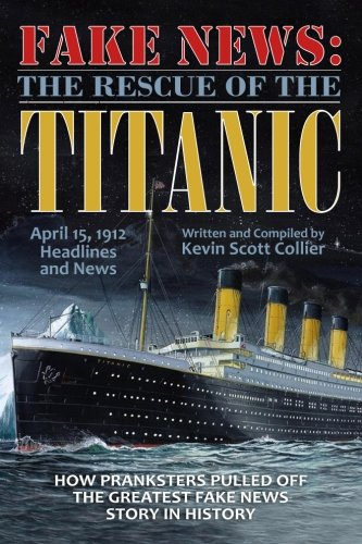Read Online Fake News: The Rescue of the Titanic PDF