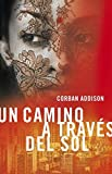 img - for Un camino a trav s del sol / A Walk Across the sun (Spanish Edition) book / textbook / text book