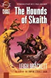 img - for The Book of Skaith Volume 2: The Hounds of Skaith (Planet Stories) (v. 2) book / textbook / text book
