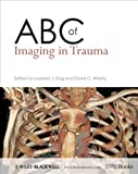 ABC of Imaging in Trauma, , 1405183322