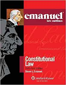 Emanuel Law Outlines Constitutional Law