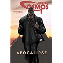 Habitantes do Cosmos 1: Apocalipse