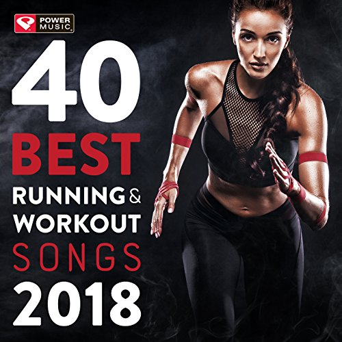 40 Best Running and Workout Songs 2018 (Unmixed Workout Music for Fitness & Workout Ideal for Running and Jogging 126-150 BPM) (Best Hip Hop Music 2019)
