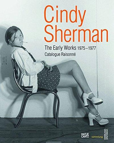 Read Online Cindy Sherman: The Early Works: Catalogue Raisonné, 1975-1977 pdf epub