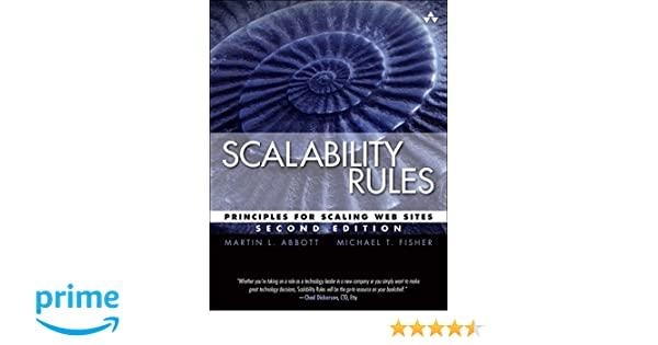 Scalability Rules: Principles for Scaling Web Sites
