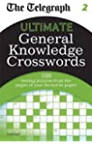 The Telegraph: Ultimate General Knowledge Crosswords