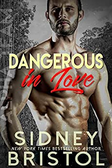 Dangerous in Love (Aegis Group Alpha Team Book 1) by [Bristol, Sidney]