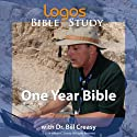 One Year Bible Lecture by Dr. Bill Creasy Narrated by Dr. Bill Creasy