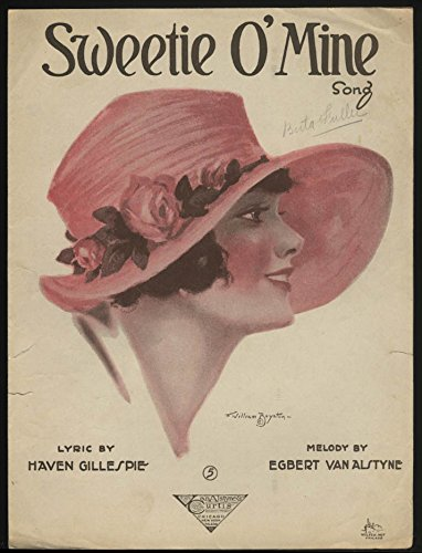 Gillespie & Van Alstyne: Sweetie O' Mine sheet music 1920 Boynton pretty girl ()