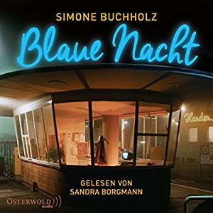 Blaue Nacht Hörbuch