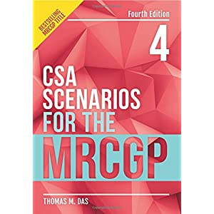 CSA Scenarios for the MRCGP, 4th edition: frameworks for clinical consultations Paperback – 21 May 2018