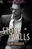 Stone Walls: A True Heroes Novel