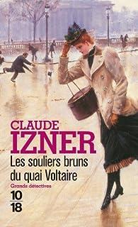 Les souliers bruns du quai Voltaire, Izner, Claude