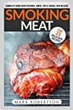 img - for Smoking Meat: TOP 25 Delicious Recipes: Complete Smoker Guide For The Best BBQ book / textbook / text book