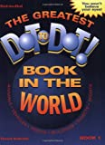 The Greatest Dot-to-Dot Book in the World, David Kalvitis, 0970043708