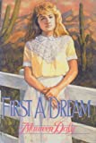 First a Dream, Maureen Daly, 0590408461